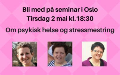 Velkommen til seminar i Oslo Tirsdag 2.mai 2017