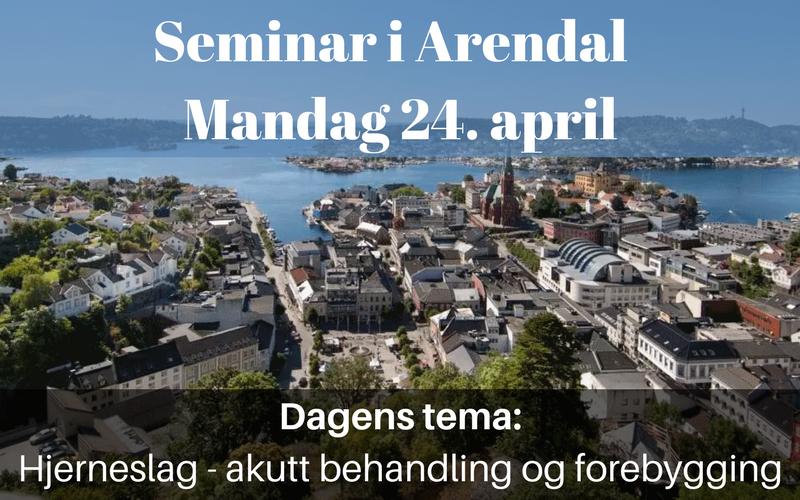 Velkommen til seminar i Arendal  Mandag 24. april