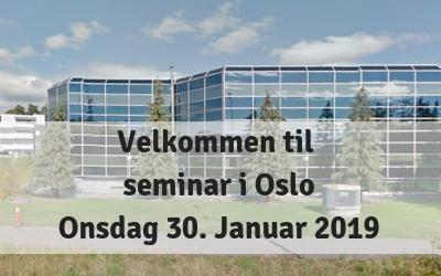 Velkommen til Seminar i Oslo – onsdag 30 januar 2019
