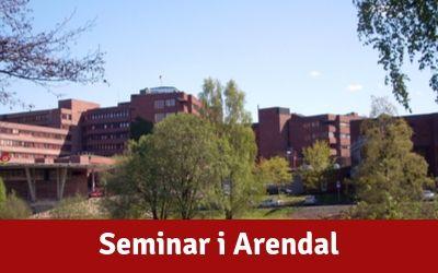 Velkommen til seminar i Arendal – torsdag 31. oktober