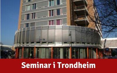 Velkommen til seminar i Trondheim – 5 november